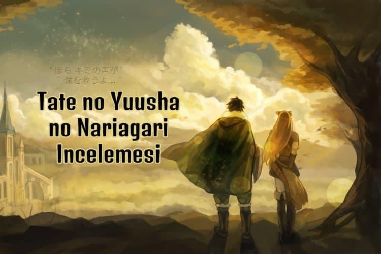 Tate No Yuusha No Nariagari İnceleme ve Eleştiri